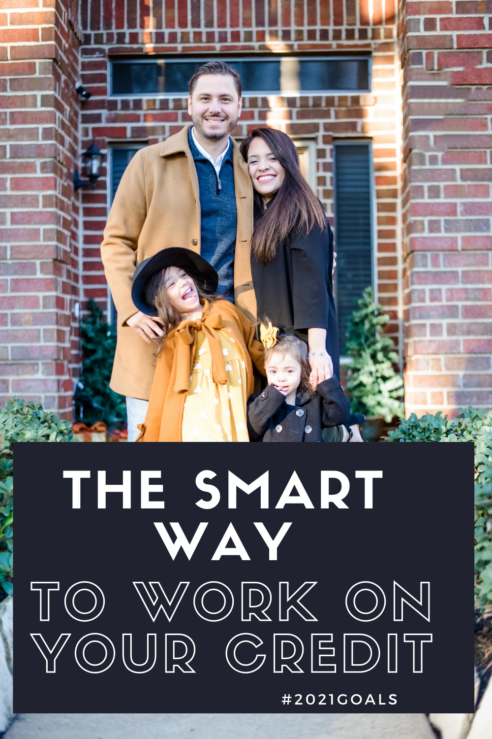 family goals to work on your credit