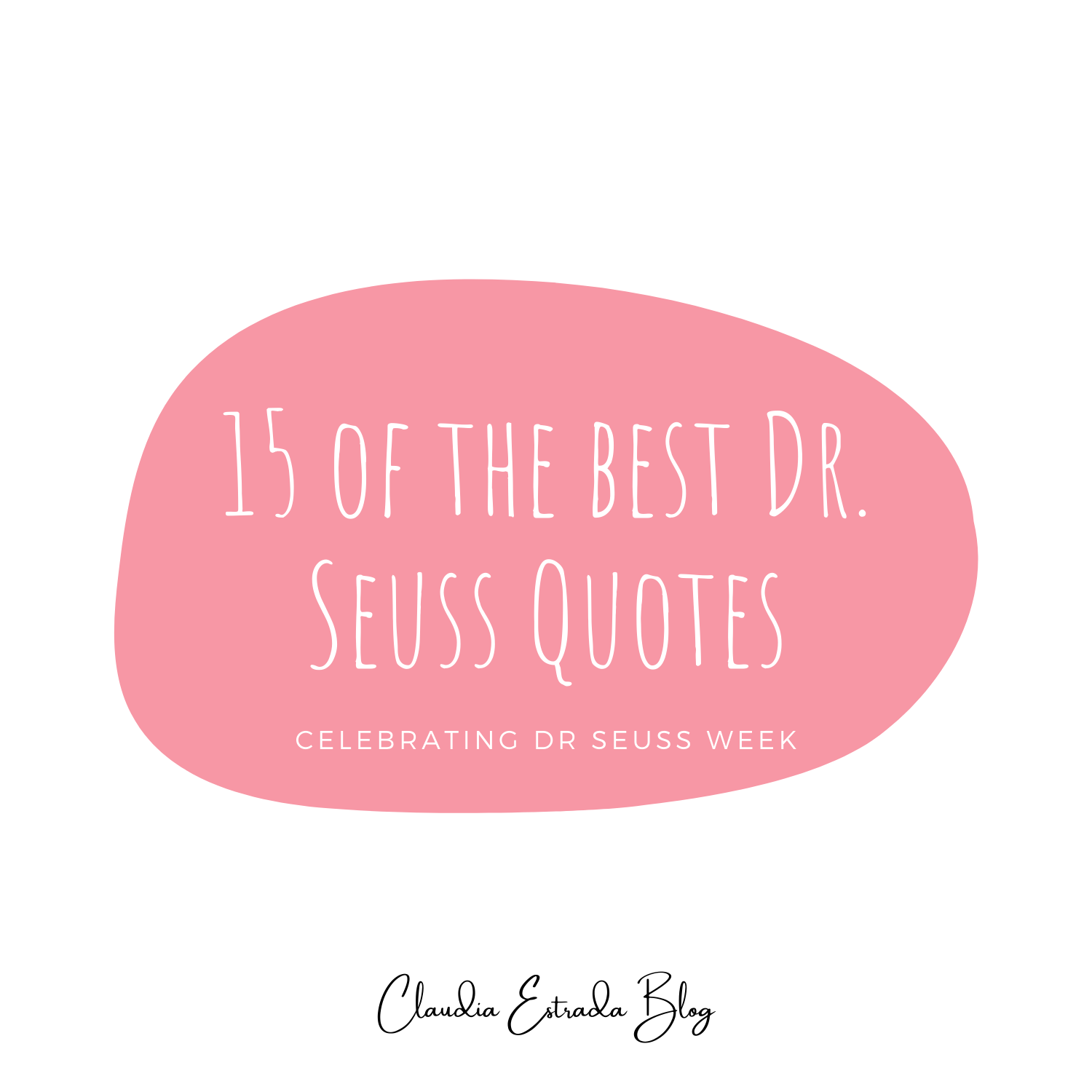 15 of the best Dr Seuss quotes, celebrate dr seuss week